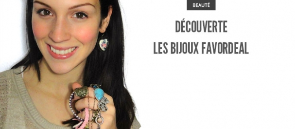 Découverte Les bijoux Favordeal Maquillage Cynthia