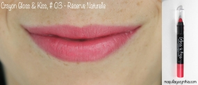 Crayon gloss and kiss 03 Réserve Naturelle