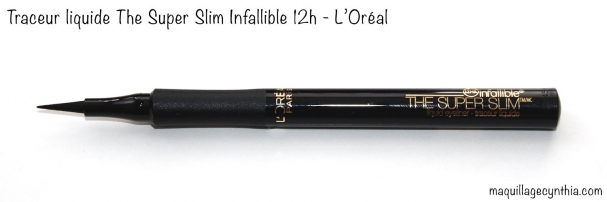 Traceur liquide The Super Slim Infaillible 12h