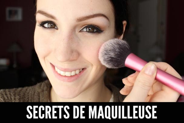 Secrets de maquilleuse : Maquillage longue-tenue du teint