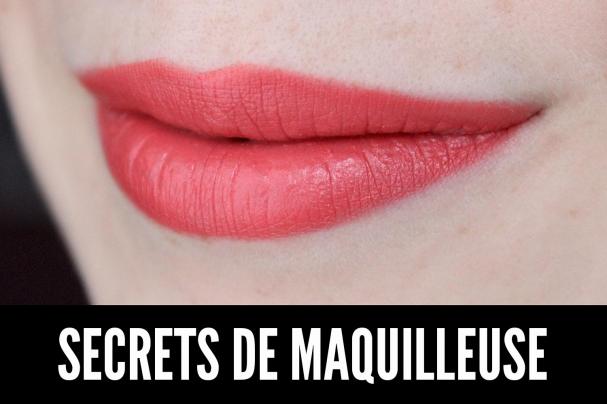Secrets de maquilleuse : Maquillage longue-tenue des lèvres