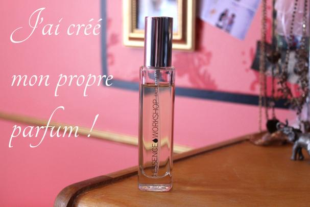 J'ai créé mon propre parfum chez Essence Workshop !