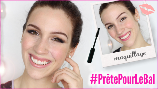 #PrêtePourLeBal - Maquillage